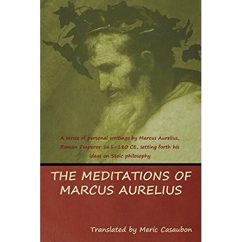 Marcus Aurelius - The Meditations of Marcus Aurelius - Preis vom 09.06.2021 04:47:15 h