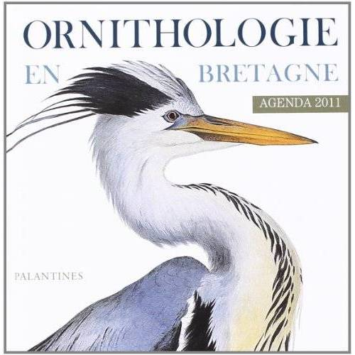 - Agenda 2011, Ornithologie de Bretagne - Preis vom 20.06.2021 04:47:58 h