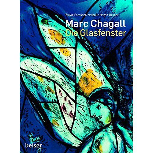 Sylvie Forestier - Marc Chagall: Die Glasfenster - Preis vom 17.05.2021 04:44:08 h