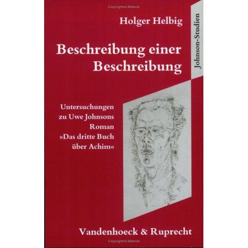 Holger Helbig - Beschreibung einer Beschreibung (Johnson-Studien) - Preis vom 13.06.2021 04:45:58 h