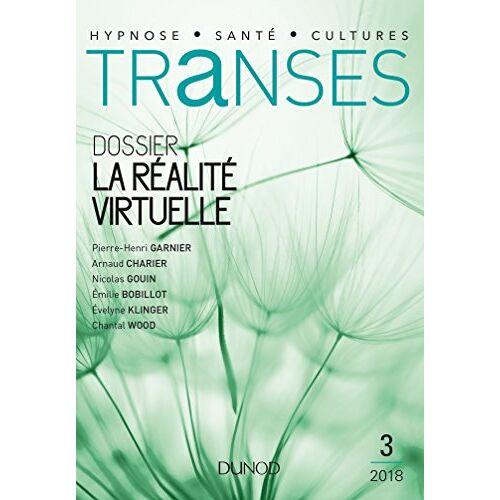 - Transes n°3 - 2/2018 La Réalité virtuelle: La Réalité virtuelle - Preis vom 12.06.2021 04:48:00 h
