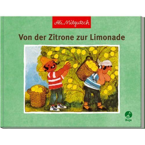 Ali Mitgutsch - Von der Zitrone zur Limonade - Preis vom 14.06.2021 04:47:09 h