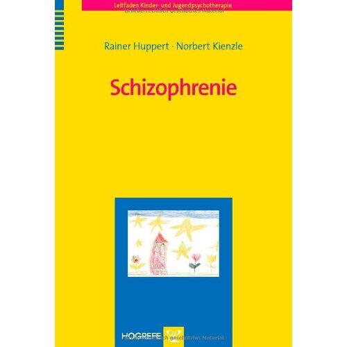 Rainer Huppert - Schizophrenie - Preis vom 15.10.2021 04:56:39 h