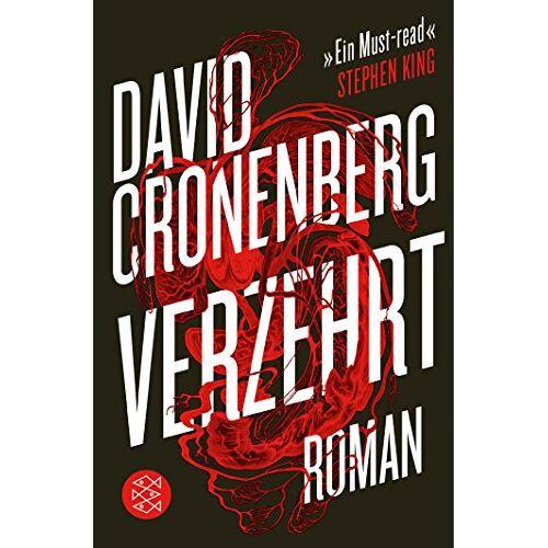 David Cronenberg - Verzehrt: Roman - Preis vom 02.08.2021 04:48:42 h