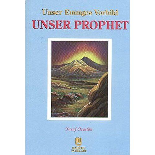 Yusuf Özaslan - Unser Einziges Vorbild Unser Prophet - Preis vom 20.06.2021 04:47:58 h