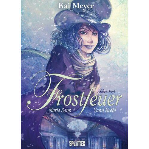 Kai Meyer - Frostfeuer: Buch Zwei. Eisenstern - Preis vom 21.06.2021 04:48:19 h