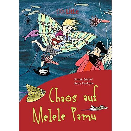 Simak Büchel - Chaos auf Melele Pamu (DIX LitLe) - Preis vom 22.06.2021 04:48:15 h