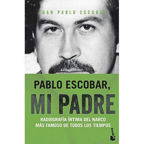 Escobar, Juan Pablo - Pablo Escobar, mi padre (Divulgación, Band 3) - Preis vom 22.06.2021 04:48:15 h