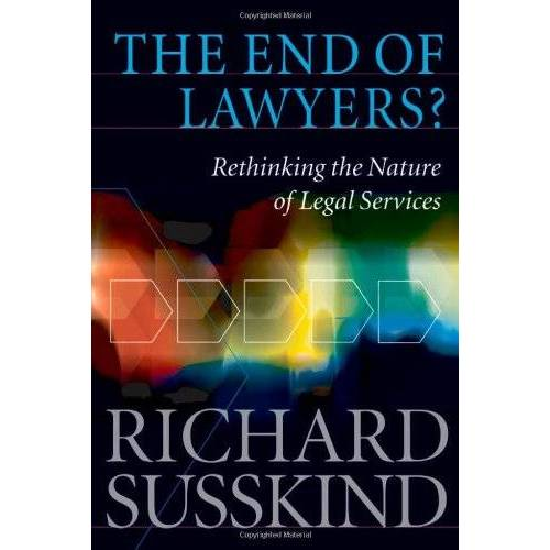 Susskind, Richard E. - The End of Lawyers?: Rethinking the Nature of Legal Services - Preis vom 11.06.2021 04:46:58 h