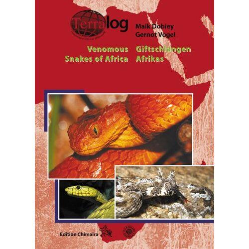 Maik Dobiey - Venomous Snakes of Africa /Giftschlangen Afrikas - Preis vom 21.06.2021 04:48:19 h