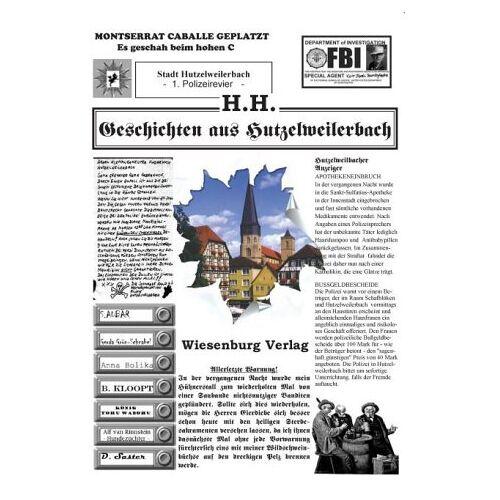 H. H. - Geschichten aus Hutzelweilerbach - Preis vom 11.06.2021 04:46:58 h