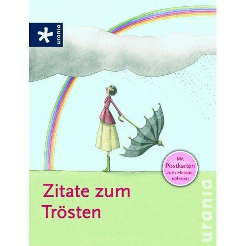 - Zitate zum Trösten: Die mit den Postkarten: Mit Postkarten zum Herausnehmen - Preis vom 22.06.2021 04:48:15 h