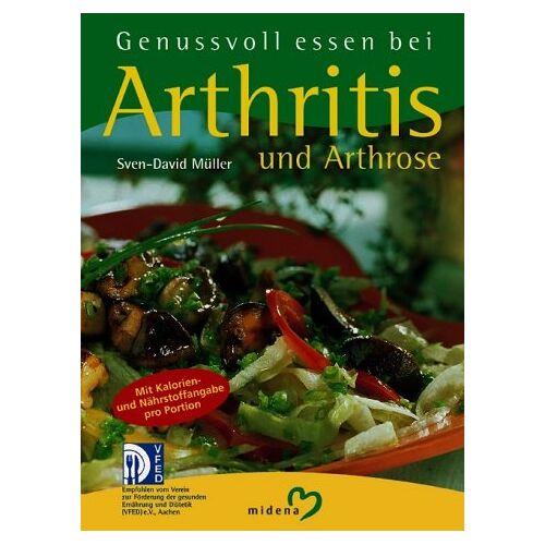 Sven-David Müller - Genussvoll essen bei Arthritis und Arthrose - Preis vom 14.06.2021 04:47:09 h