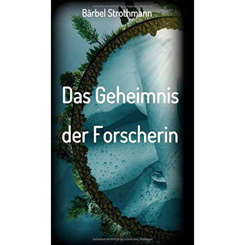 Bärbel Strothmann - Klara und das Geheimnis der Forscherin - Preis vom 20.06.2021 04:47:58 h