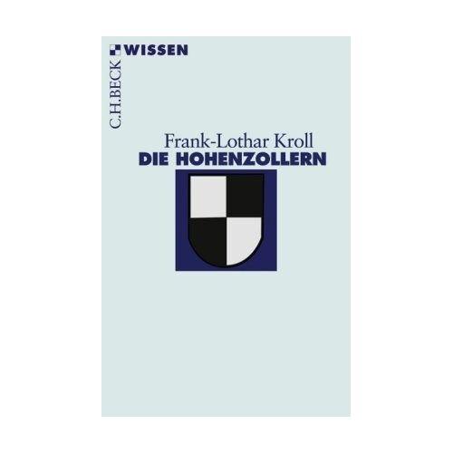 Frank-Lothar Kroll - Die Hohenzollern - Preis vom 09.06.2021 04:47:15 h