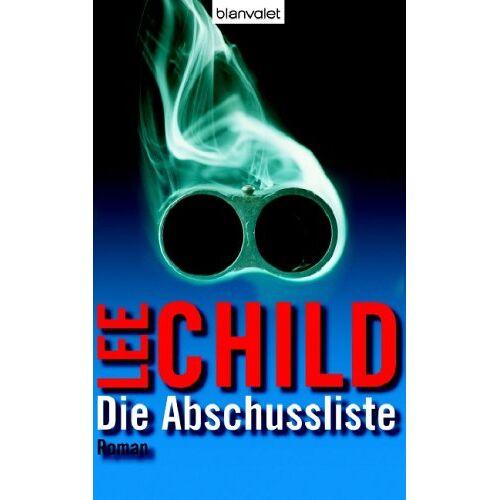 Lee Child - Die Abschussliste: Roman - Preis vom 14.06.2021 04:47:09 h