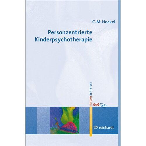 Hockel, Curd Michael - Personzentrierte Kinderpsychotherapie - Preis vom 09.09.2021 04:54:33 h