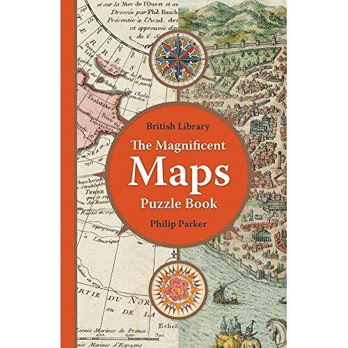 Philip Parker - Parker, P: British Library Magnificent Maps Puzzle Book (Puzzle Books) - Preis vom 11.10.2021 04:51:43 h