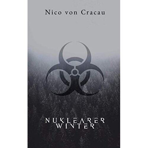 Nico von Cracau - Nuklearer Winter - Preis vom 15.06.2021 04:47:52 h