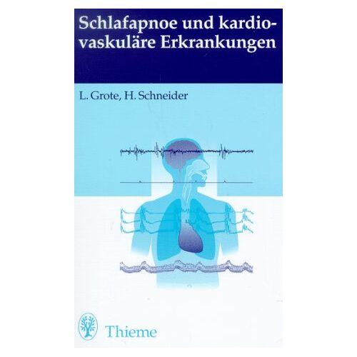 Ludger Grote - Schlafapnoe und kardiovaskuläre Erkrankungen - Preis vom 21.06.2021 04:48:19 h