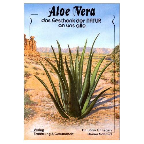 John Finnegan - Aloe Vera - das Geschenk der Natur an uns alle - Preis vom 14.10.2021 04:57:22 h