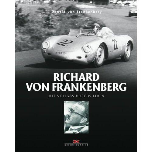 Frankenberg, Donald von - Richard von Frankenberg: Mit Vollgas durchs Leben - Preis vom 23.07.2021 04:48:01 h
