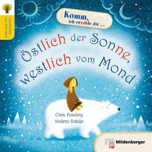 Chris Powling - Geschichten aus aller Welt: Östlich der Sonne, westlich vom Mond - Preis vom 28.07.2021 04:47:08 h