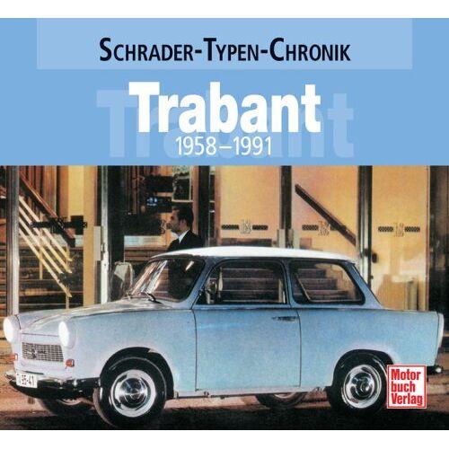 Frank Rönicke - Trabant: 1958-1991 - Preis vom 15.06.2021 04:47:52 h