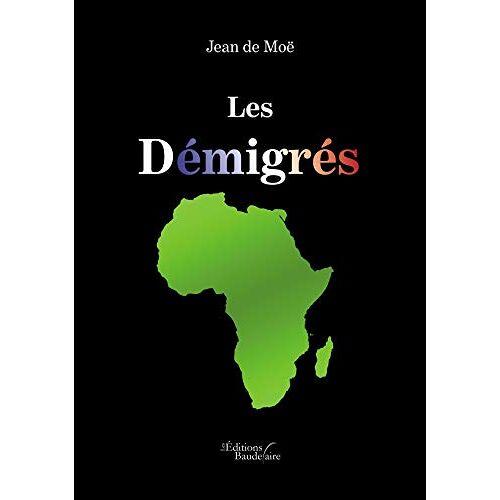 - Les Démigrés - Preis vom 13.06.2021 04:45:58 h