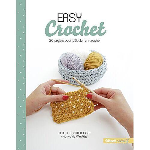 - Easy crochet : 20 projets pour débuter en crochet - Preis vom 17.09.2021 04:57:06 h