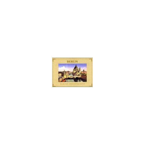 Lothar Papendorf - Berlin in alten Ansichtskarten (Deutschland in alten Ansichtskarten) - Preis vom 20.06.2021 04:47:58 h