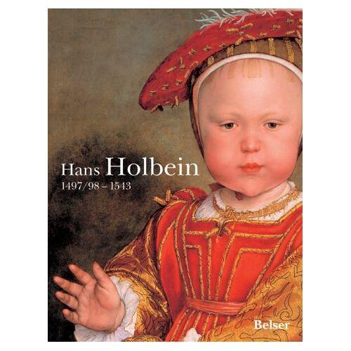 Hans Holbein - Hans Holbein. 1497/98 - 1543. Sonderausgabe - Preis vom 17.06.2021 04:48:08 h