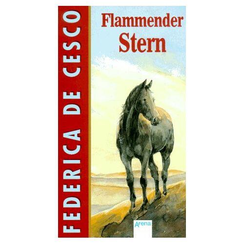 Cesco, Federica de - Flammender Stern. ( Ab 12 J.) - Preis vom 09.06.2021 04:47:15 h