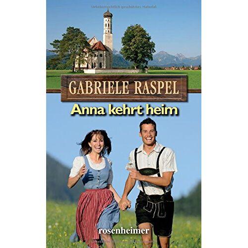 Gabriele Raspel - Anna kehrt heim - Preis vom 28.07.2021 04:47:08 h
