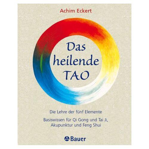 Achim Eckert - Das heilende Tao - Preis vom 18.06.2021 04:47:54 h