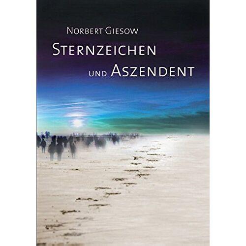 Norbert Giesow - Sternzeichen und Aszendent - Preis vom 14.06.2021 04:47:09 h