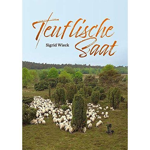 Sigrid Wieck - Teuflische Saat - Preis vom 11.06.2021 04:46:58 h
