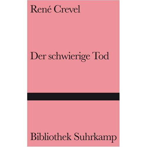 René Crevel - Der schwierige Tod - Preis vom 13.06.2021 04:45:58 h