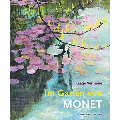 Kaatje Vermeire - Im Garten von Monet - Preis vom 09.06.2021 04:47:15 h