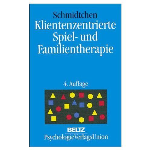 Stefan Schmidtchen - Klientenzentrierte Spiel- und Familientherapie - Preis vom 19.06.2021 04:48:54 h