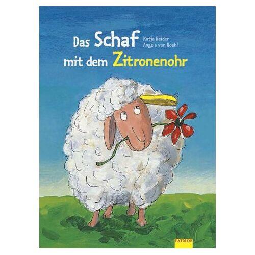 Katja Reider - Das Schaf mit dem Zitronenohr. ( Ab 3 J.) - Preis vom 11.10.2021 04:51:43 h