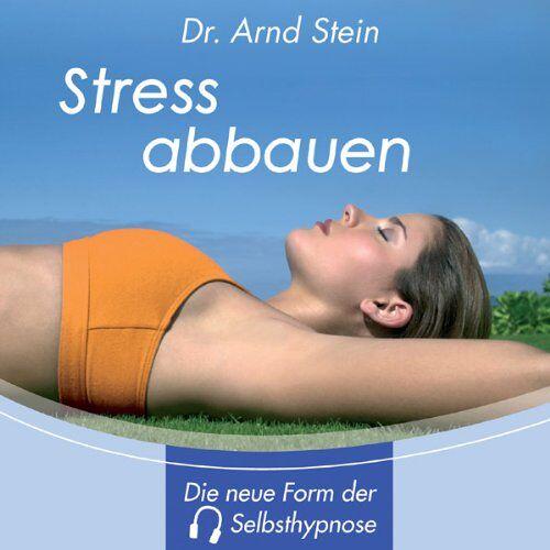 Dr. Arnd Stein - Stress abbauen - Preis vom 23.07.2021 04:48:01 h