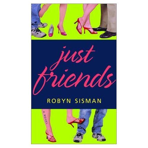 Robyn Sisman - Just Friends - Preis vom 15.06.2021 04:47:52 h