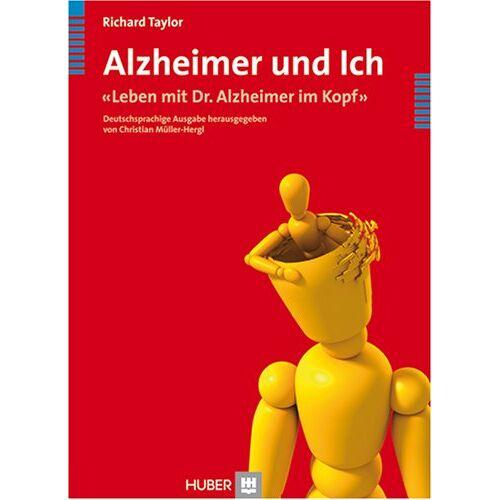 Richard Taylor - Alzheimer und Ich. «Leben mit Dr. Alzheimer im Kopf» - Preis vom 19.06.2021 04:48:54 h