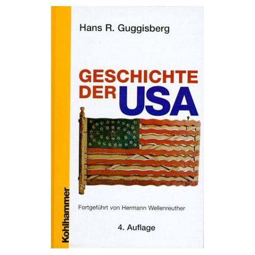 Guggisberg, Hans R. - Geschichte der USA - Preis vom 15.06.2021 04:47:52 h