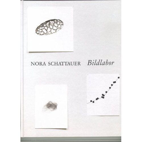 Nora Schattauer - Bildlabor - Preis vom 23.09.2021 04:56:55 h