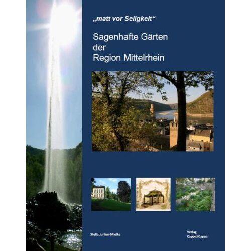 - Sagenhafte Gärten am Mittelrhein - Preis vom 13.06.2021 04:45:58 h