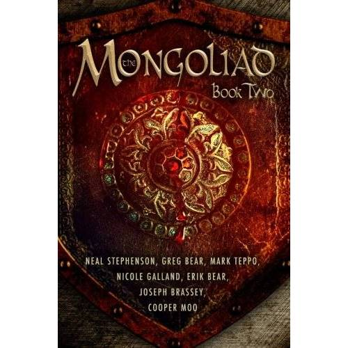 Neal Stephenson - The Mongoliad (The Mongoliad Cycle, Book 2) - Preis vom 15.06.2021 04:47:52 h