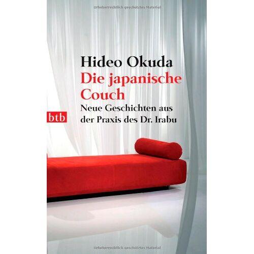 Hideo Okuda - Die japanische Couch: Neue Geschichten aus der Praxis des Dr. Irabu - Preis vom 14.10.2021 04:57:22 h