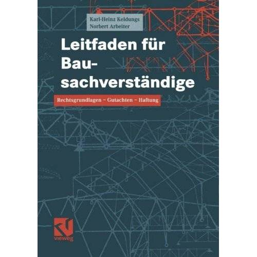 Karl-Heinz Keldungs - Leitfaden für Bausachverständige - Preis vom 11.06.2021 04:46:58 h